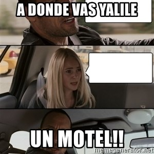 The Rock driving - a donde vas yalile un motel!!
