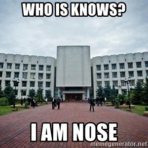 student_kimo - who is knows? i am nose