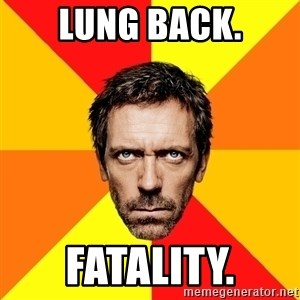 Diagnostic House - LUNG BACK. FATALITY.