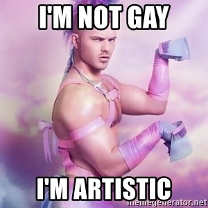 Unicorn Boy - I'm not gay I'm artistic