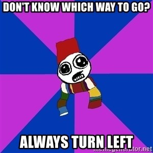 Doctor Who Addict - Don't know which way to go? Always turn left