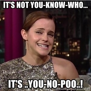 Emma Watson Trollface - it's not you-know-who... it's ..You-no-poo..!