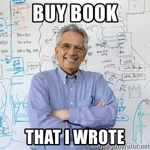 Engineering Professor - Buy book that i wrote