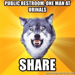 Courage Wolf - public restroom, one man at urinals share