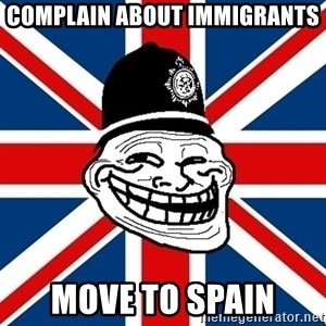 British Troll - complain about immigrants move to spain