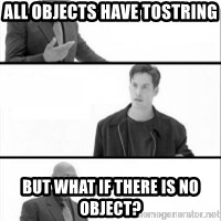 Terras Matrix - All objects have tostring BUT WHAT IF THERE IS NO OBJECT?
