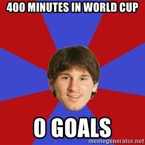Messiya - 400 minutes in world cup 0 goals