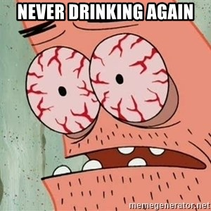 Stoned Patrick - NEVER DRINKING AGAIN