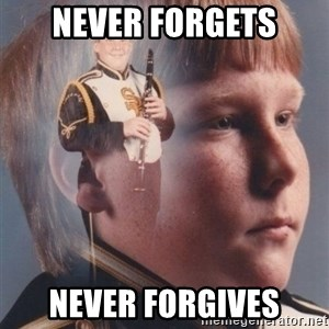 PTSD Clarinet Boy - never forgets never forgives