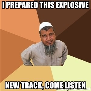 Ordinary Muslim Man - I prepared this Explosive new track, Come listen