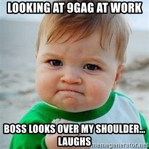 victory kid - Looking at 9gag at work boss looks over my shoulder... laughs