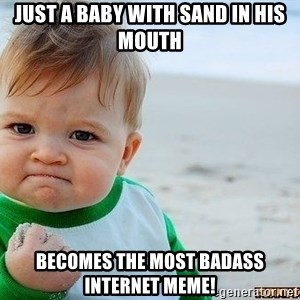 Victory Baby - just a baby with sand in his mouth becomes the most badass internet meme!
