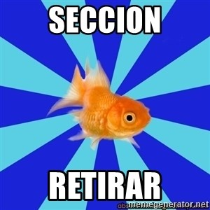 Absentminded Goldfish - seccion retirar