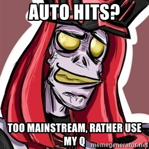 Troll Karthus - Auto hits? Too Mainstream, Rather USe my q