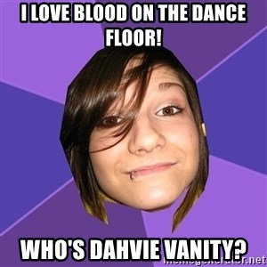 Clinically Insane Scene Girl - i love blood on the dance floor! who's dahvie vanity?
