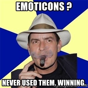 Charlie Sheen Winning - Emoticons ? Never used them. Winning.