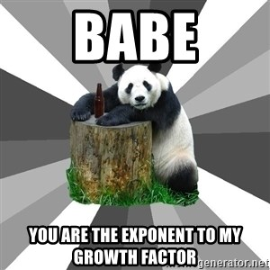 Pickup Line Panda - babe you are the exponent to my growth factor