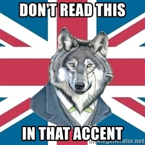 Sir Courage Wolf Esquire - don't read this in that accent