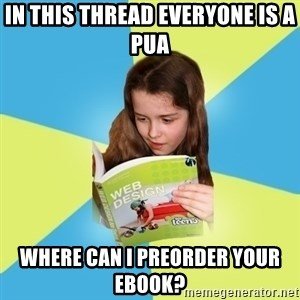 Typical Art Blogger - in this thread everyone is a pua where can i preorder your ebook?