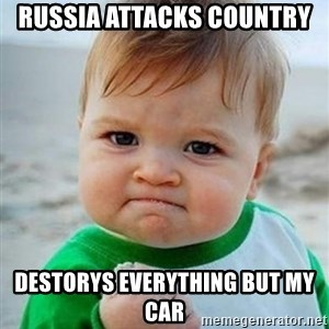 victory kid - RUSSIA ATTACKS COUNTRY DESTORYS EVERYTHING BUT MY CAR