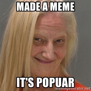 Prison Lady Like Yeahh - made a meme it's popuar