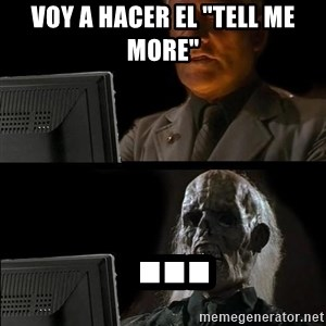 """Waiting For - Voy a hacer el """"Tell me more""""  ..."""