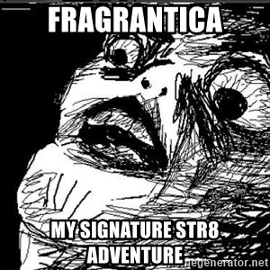 Raisins Face - FRAGRANTICA MY SIGNATURE STR8  ADVENTURE