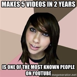 Boxxy - makes 5 videos in 2 years is one of the most known people on youtube