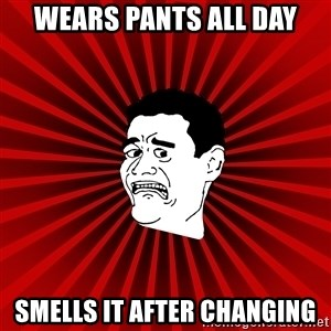 Afraid Yao Ming trollface - wears pants all day smells it after changing