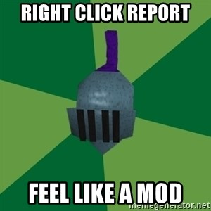 Runescape Advice - Right click report feel like a mod