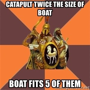 Age of Empires '97 - catapult twice the size of boat boat fits 5 of them