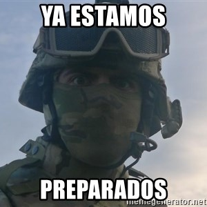 Aghast Soldier Guy - ya estamos preparados