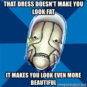 Hopeful St Walker - that dress doesn't make you look fat it makes you look even more beautiful