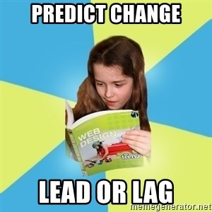 Typical Art Blogger - predict change lead or lag