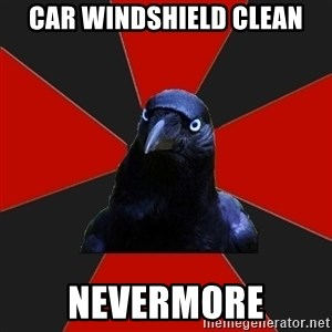 Gothiccrow - Car windshield clean Nevermore
