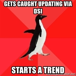 Socially Awesome Penguin - gets caught updating via dsi starts a trend