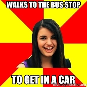 Rebecca Black - walks to the bus stop to get in a car