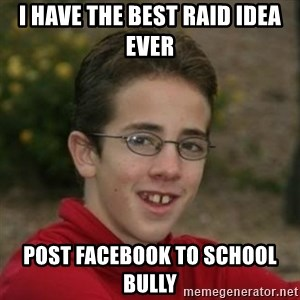 Script Kiddie Anon - I have the best raid idea ever Post facebook to school bully