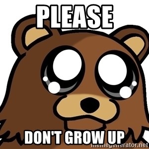 Pedobear Triste - please don't grow up