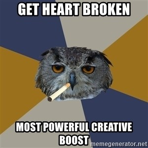 Art Student Owl - get Heart broken most powerful creative boost