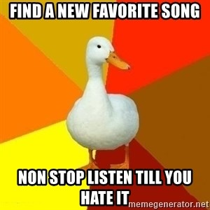 Technologically Impaired Duck - Find a new favorite song non stop listen till you hate it