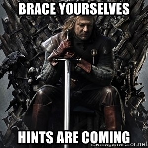 Eddard Stark - Brace Yourselves HINTS ARE COMING