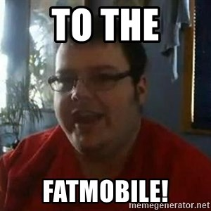 Fat Kid Smiling - To The Fatmobile!