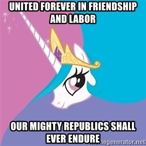 Celestia - UNITED FOREVER IN FRIENDSHIP AND LABOR OUR MIGHTY REPUBLICS SHALL EVER ENDURE