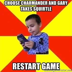 Pokemon Kid - choose charmander and gary takes squirtle   restart game
