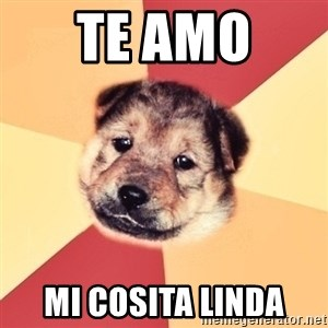 Typical Puppy - te amo  mi cosita linda