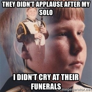 PTSD Clarinet Boy - they didn't applause after my solo i didn't cry at their funerals