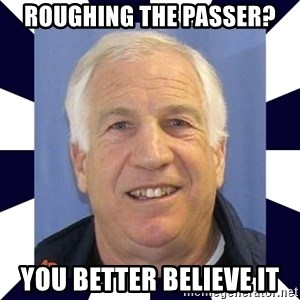 gaysandusky - roughing the passer? you better believe it