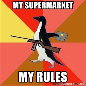 Socially Fed Up Penguin - my supermarket my rules