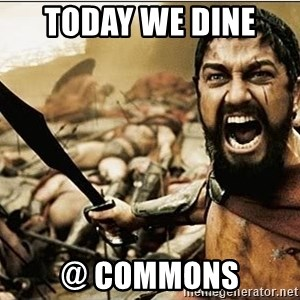 sparta - Today We Dine  @ Commons